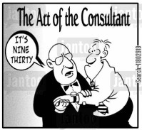 The Art of the Consultant: 'It's nine thirty.'